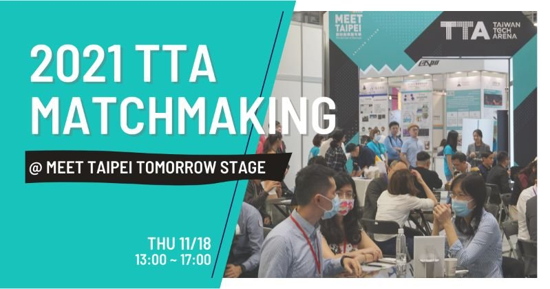 2021 TTA Matchmaking 11/18 @ Meet Taipei !
