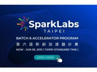 SparkLabs Taipei 第六屆加速器計畫申請正式開跑