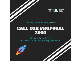 Taiwan Tech Arena 2020 Startup Supporting Program: Request for Proposal